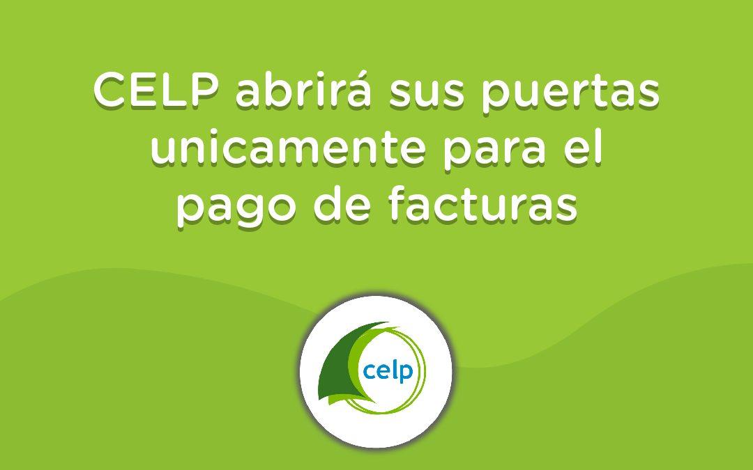 CELP abre sus puertas para el cobro de facturas